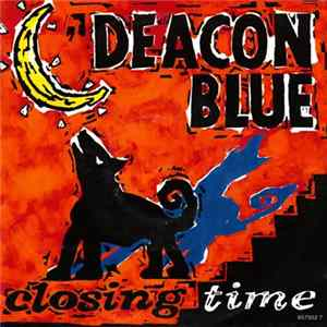 Deacon Blue - Closing Time mp3