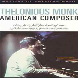 Thelonious Monk - American Composer mp3
