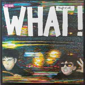 Soft Cell - What! mp3