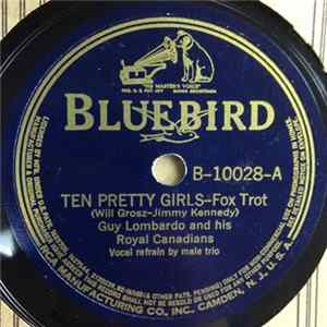 Guy Lombardo And His Royal Canadians - Ten Pretty Girls / Sweethearts On Parade mp3