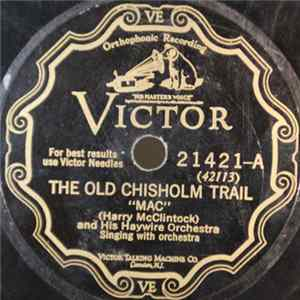 """Mac"" And His Haywire Orchestra - The Old Chisholm Trail / Red River Valley mp3"