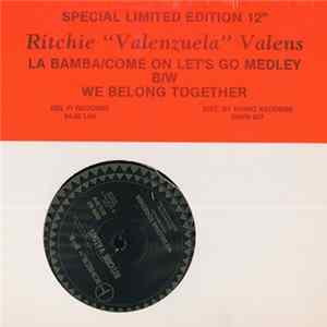 Ritchie Valens - La Bamba/Come On Let's Go Medley / We Belong Together mp3