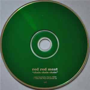 Red Red Meat - Chain Chain Chain mp3