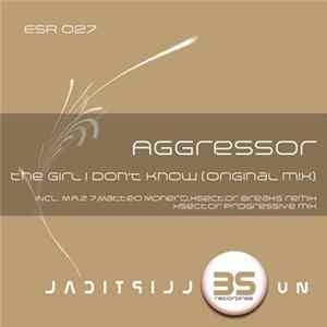Aggressor - The Girl I Don't Know mp3