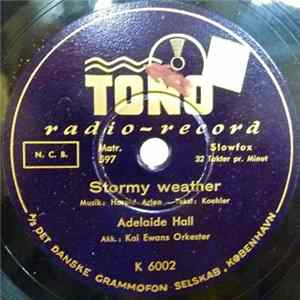 Adelaide Hall Akk.: Kai Ewans Orkester - Stormy Weather / Where Or When mp3