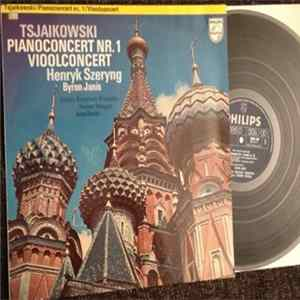 Peter Illitch Tchaïkovsky - Opus 23 Piano Concert 1 In Bes / Opus 35 Vioolconcert In D mp3