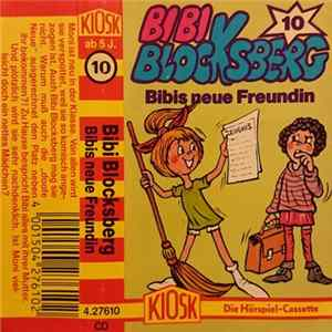 Elfie Donnelly - Bibi Blocksberg 10 - Bibis Neue Freundin mp3