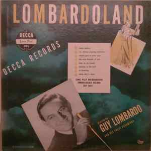 Guy Lombardo And His Royal Canadians - Lombardoland mp3