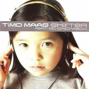 Timo Maas Feat. MC Chickaboo - Shifter mp3