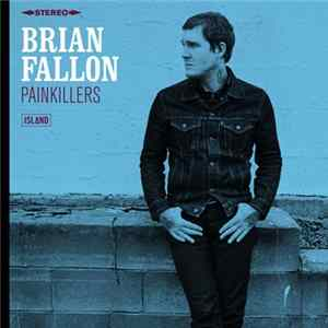 Brian Fallon - Painkillers mp3