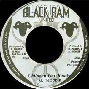 Al Moodie - Children Get Ready mp3