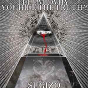 SUGIZO - Tell Me Why You Hide The Truth? mp3