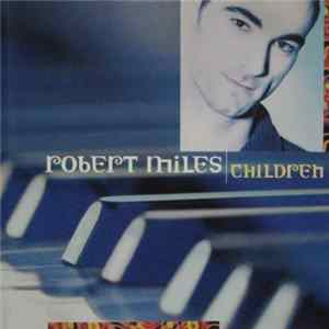 Robert Miles - Children mp3