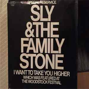 Sly & The Family Stone - I Want To Take You Higher / I Want To Take You Higher mp3