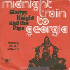 Gladys Knight And The Pips - Midnight Train To Georgia mp3